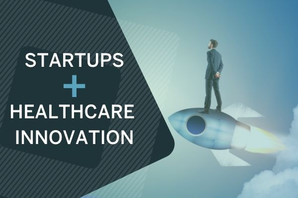 Startups + healthcare innovation.
